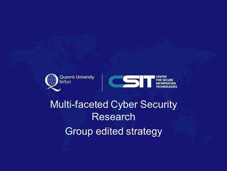 Multi-faceted Cyber Security Research Group edited strategy.