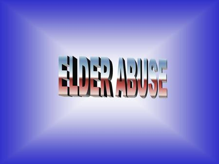 Elder Abuse is a Crime Louisiana Revised Statute 14:403.2 defines abuse to anyone over the age of 60 as a crime.