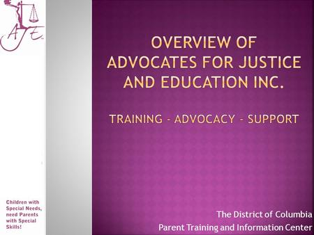 The District of Columbia Parent Training and Information Center.