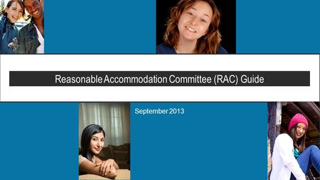 September 2013 Reasonable Accommodation Committee (RAC) Guide.