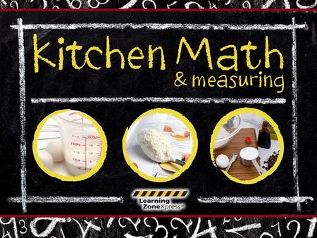 Kitchen Math & Measuring