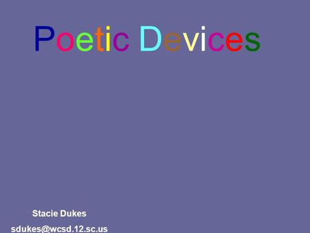 Poetic Devices Onomatopoeia Alliteration Simile Metaphor