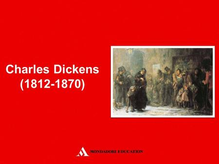Charles Dickens (1812-1870). He was born in Portsmouth, but soon moved to London. His father was sent to prison and he was forced to leave school and.
