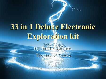 33 in 1 Deluxe Electronic Exploration kit