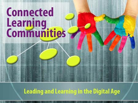 Living and Learning in a Global Community Innovative Schools Virtual University.