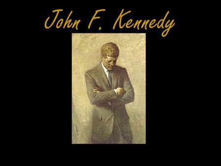 "John F. Kennedy 1961. Kennedy Family ""American Royalty"""