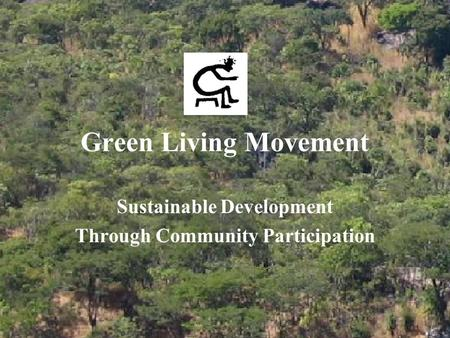 Green Living Movement Sustainable Development Through Community Participation.