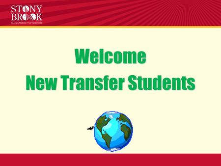 Welcome New Transfer Students. ADV 101 Notebook Contents: Academic Calendar Major & Minor Advisor List Stony Brook Degree Requirements Degree Progress.