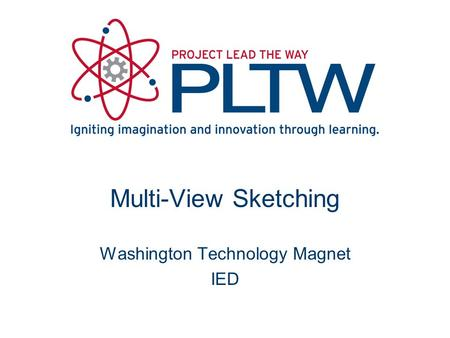 Multi-View Sketching Washington Technology Magnet IED.