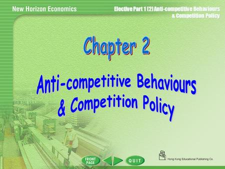 Elective Part 1 (2) Anti-competitive Behaviours & Competition Policy.