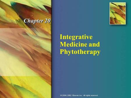 Integrative Medicine and Phytotherapy Chapter 20.