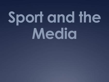 sports relationship with the media