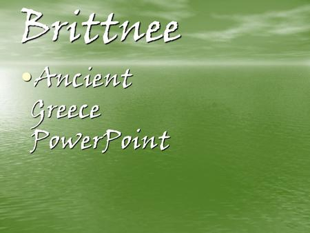 nicole & brittney ancient greece powerpoint exploration history, Powerpoint templates