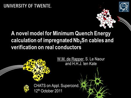 A novel model for Minimum Quench Energy calculation of impregnated Nb 3 Sn cables and verification on real conductors W.M. de Rapper, S. Le Naour and H.H.J.