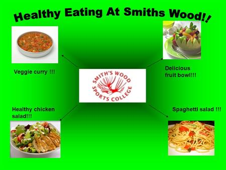 Healthy chicken salad!!! Delicious fruit bowl!!! Spaghetti salad !!! Veggie curry !!!