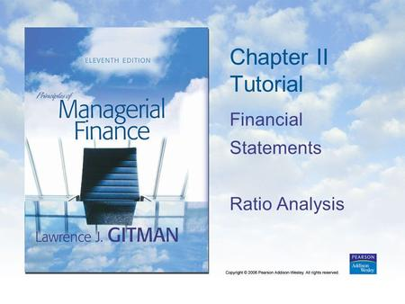 Chapter II Tutorial Financial Statements Ratio Analysis.