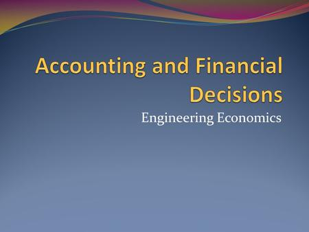 Accounting and Financial Decisions