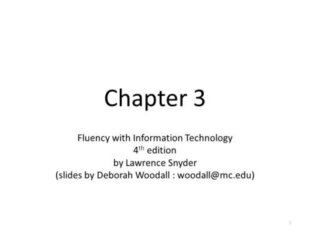 Chapter 3 Fluency with Information Technology 4th edition
