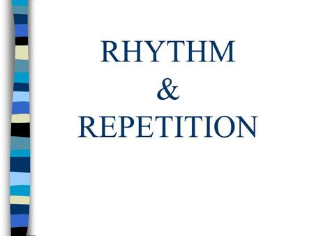 Creating Rhythm Movement Ppt Download
