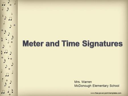 Meter and Time Signatures