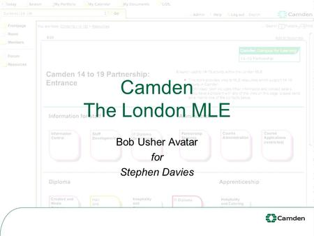 Camden The London MLE Bob Usher Avatar for Stephen Davies.