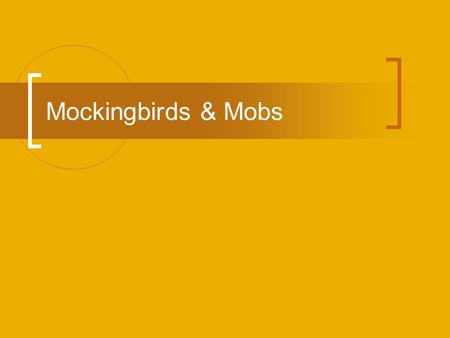 Mockingbirds & Mobs. Journal What does Jem's refusal to obey Atticus indicate, with respect to Jem's character? Describe Dolphus Raymond and how the town.
