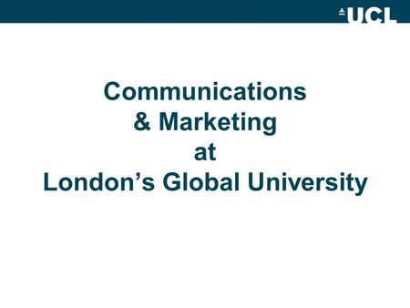 Communications & Marketing at London's Global University.