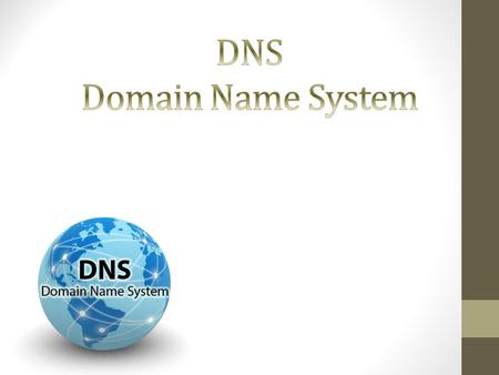 Domain names and IP addresses Resolver and name server DNS Name hierarchy Domain name system Domain names Top-level domains Hierarchy of name servers.