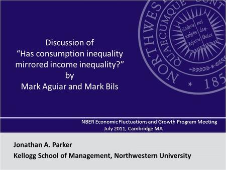 "Discussion of ""Has consumption inequality mirrored income inequality?"" by Mark Aguiar and Mark Bils NBER Economic Fluctuations and Growth Program Meeting."