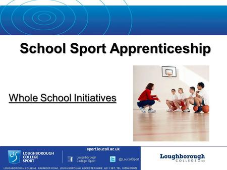 School Sport Apprenticeship Whole School Initiatives.
