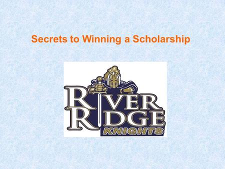 Secrets to Winning a Scholarship. About this PowerPoint  This PowerPoint is based on Fastweb's new book, Secrets to Winning a Scholarship, which is available.