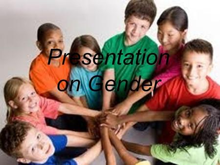 Presentation on Gender. Introduction In ordinary speech, it is used interchangeably with sex to denote the condition of being male or female. Gender.