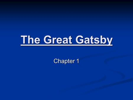 The Great Gatsby Chapter 1. SETTING The novel is set in New York in the 1920's, at Nick Carraway's bungalow and Gatsby's mansion on West Egg, at the Buchanan's.