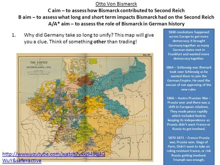 Otto Von Bismarck C aim – to assess how Bismarck contributed to Second Reich B aim – to assess what long and short term impacts Bismarck had on the Second.