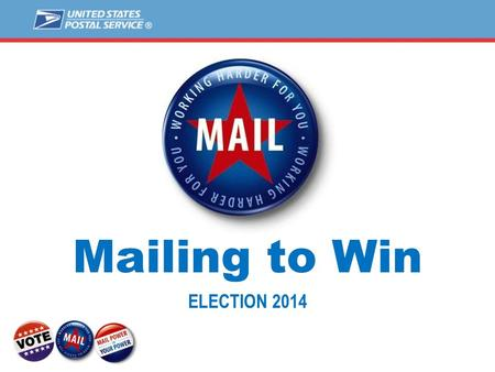 Mailing to Win ELECTION 2014. [Candidate Name] ELECTION 2014.