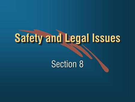 Safety and Legal Issues Section 8. Safety On The Job Site +Crawl Spaces +Demolition work +Drilling wood / concrete +Adhesive anchor use +Hard hats +Gloves.