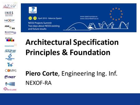 Architectural Specification Principles & Foundation Piero Corte, Engineering Ing. Inf. NEXOF-RA.
