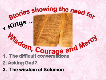 1 Kings: Ch 1 Adonijah seeks to be king but Solomon is made king and offers Adonijah another chance Ch 2 Solomon given final words, David dies, Adonijah.