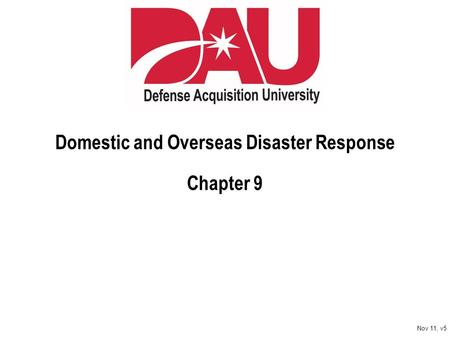 Domestic and Overseas Disaster Response Chapter 9 Nov 11, v5.