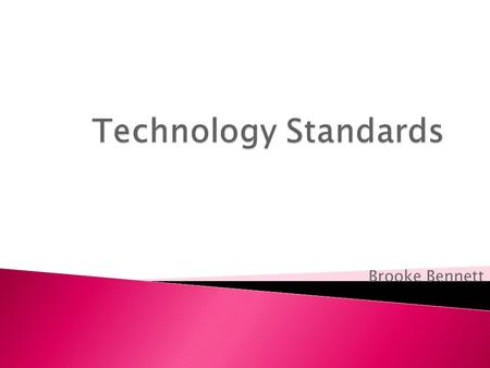 Brooke Bennett. *National Educational Technology Standards and Performance Indicators for Teachers* 1. Facilitate & inspire student learning and creativity.