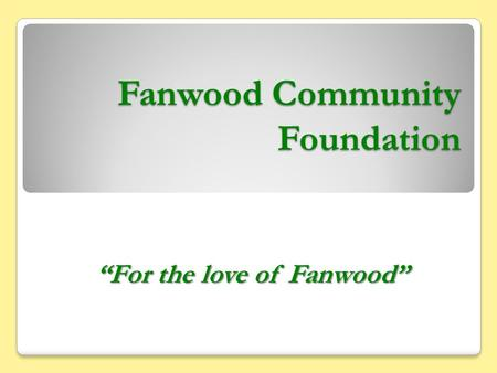 "Fanwood Community Foundation ""For the love of Fanwood"""