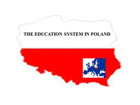THE EDUCATION SYSTEM IN POLAND. Ministry of National Education and Sport Responsibility for:  Core curricula for pre-primary education, for compulsory.