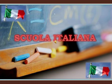 .. Italian school today … In Italy, education is compulsory from 6 to 16 years of age. Italy has both public and private schools. The school year usually.
