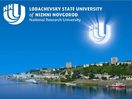 Lobachevsky State University of Nizhni Novgorod - National Research University