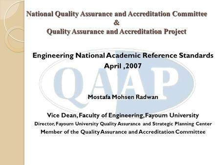 National Quality Assurance and Accreditation Committee & Quality Assurance and Accreditation Project Engineering National Academic Reference Standards.