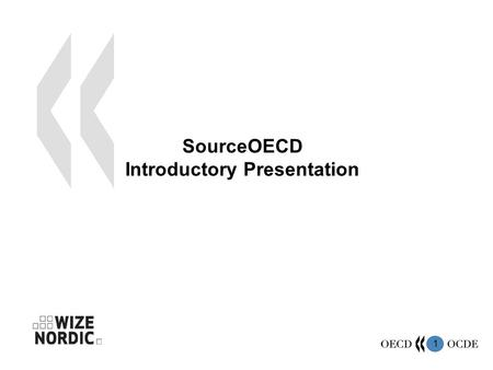1 SourceOECD Introductory Presentation. 2 What is SourceOECD ? The OECD e-library is a unique service that offers online access to all OECD books, reports,