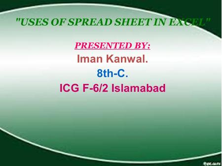 USES OF SPREAD SHEET IN EXCEL