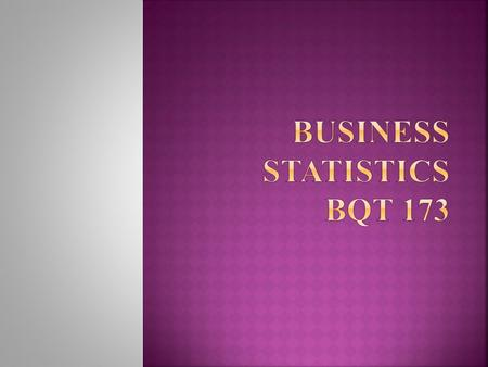 Statistics ??? Meaning :  Numerical facts  Field or discipline of study  Collection of methods for planning experiments, obtaining data and organizing,
