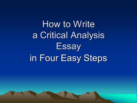 Writing The Critical Analysis What Makes A Good Thesis  Ppt