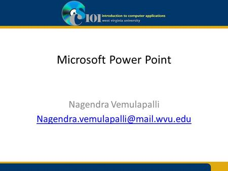 Microsoft Power Point Nagendra Vemulapalli